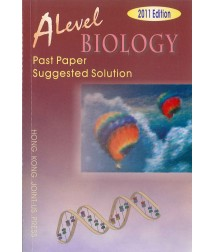 A Level Biology Past Paper Suggested Solution (2011 Edition, with solution up to 2010 papers)