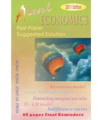 A Level Ecnomics Past Paper Suggested Solution (2011 Edition, with solution up to 2010 papers)