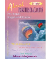 A Level Principles of Accounts Past Paper Suggested Solution (2011 Edition, with solution up to 2010 papers)