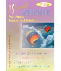AS Level Maths and Statistics Past Paper Suggested Solution (2011 Edition, with solution up to 2010 papers)