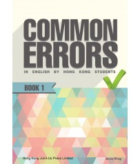 Common Errors in English by Hong Kong Students Book 1