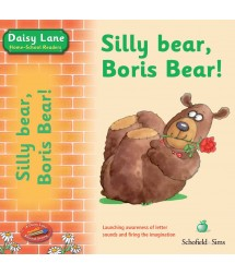 Daisy Lane: Silly Bear, Boris Bear!
